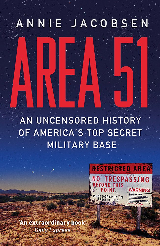 Area 51: An Uncensored History of America's Top Secret Military Base :  Jacobsen, Annie: Amazon.es: Libros