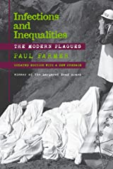 Infections and Inequalities: The Modern Plagues, Updated with a New Preface Paperback