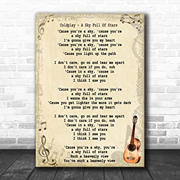 NO FRAME Coldplay A Sky Full of Stars Song Print Lyrics Poster Lyrics Art
