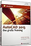 AutoCAD 2013 - Das große Training