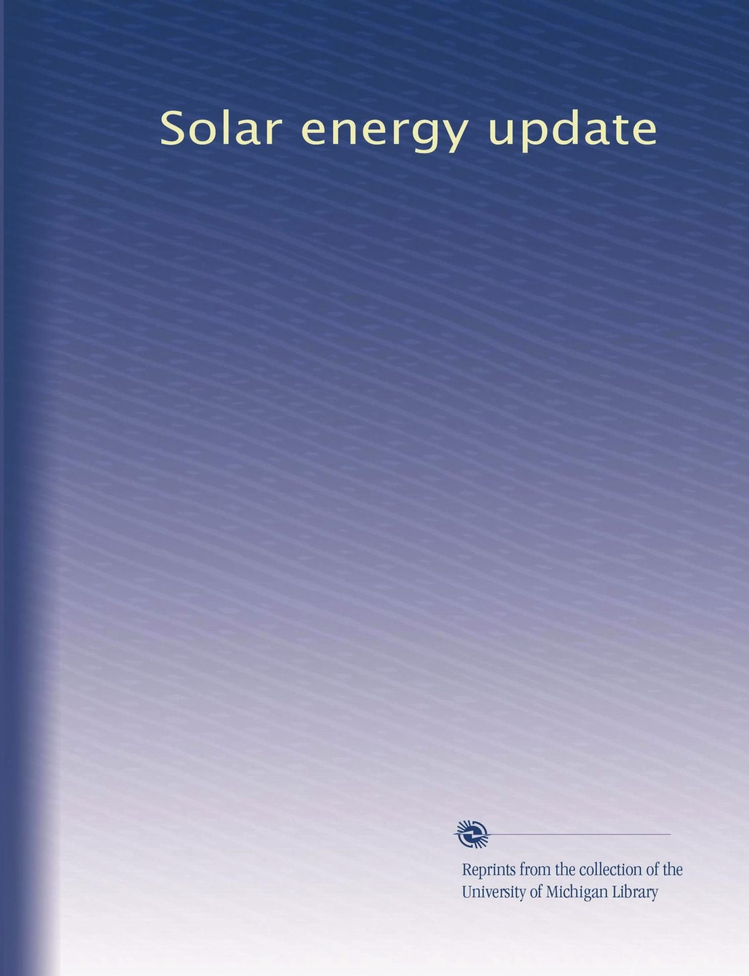 Solar energy update (Volume 22) ebook