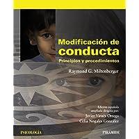 Modificación de conducta: Principios y procedimientos (Psicología) (Spanish Edition)