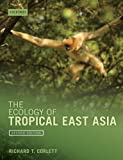 The Ecology of Tropical East Asia Second Edition