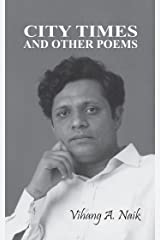 City Times and Other Poems Kindle Edition