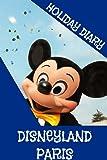 Holiday Diary Disneyland Paris