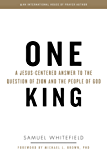 One King: A Jesus-Centered Answer to the Question of Zion and the People of God (English Edition)