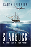 Starbuck, Nantucket Redemption: A Novel