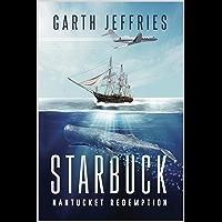 Starbuck, Nantucket Redemption: A Novel
