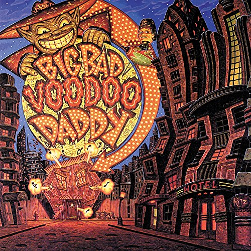 Big Bad Voodoo Daddy ()