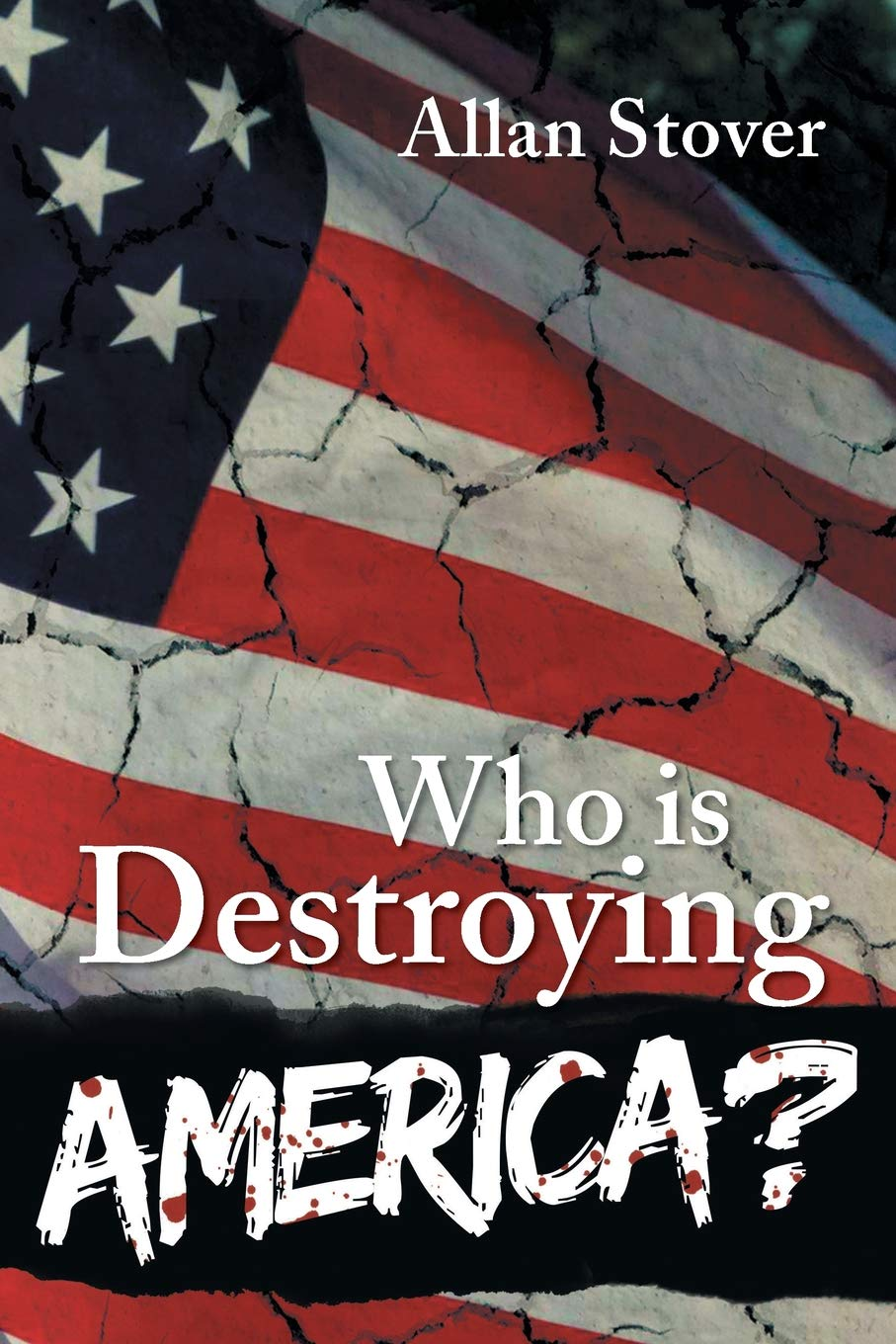 Download Who Is Destroying America? ebook