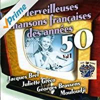 Merveilleuses Chansons Des Annees 50, Vol. 1