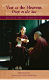 Vast as the Heavens, Deep as the Sea: Verses in Praise of Bodhicitta (English Edition)
