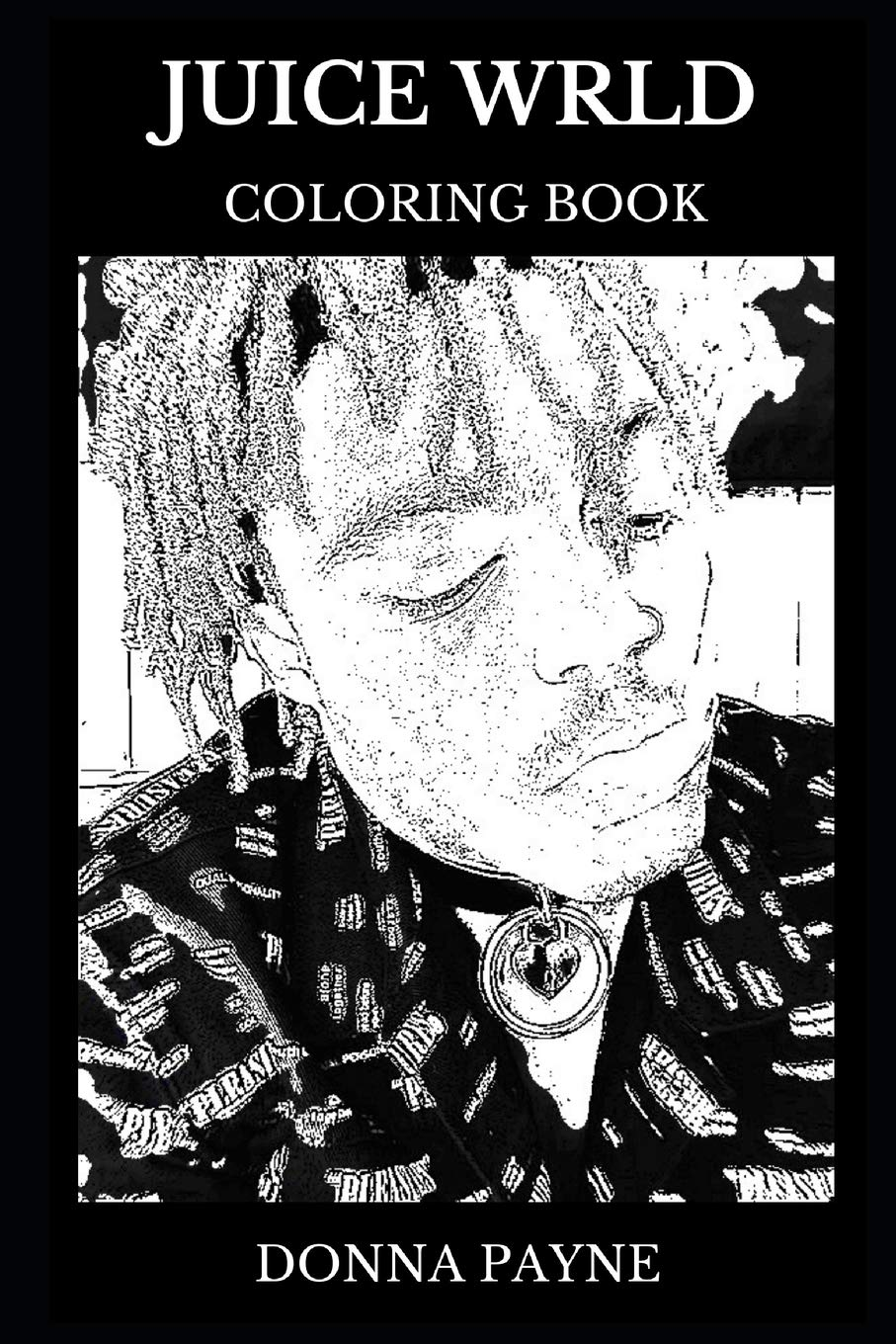 Juice Wrld Coloring Book: Legendary Hip Hop and Trap Icon, Acclaimed