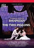 Frederick Ashton : Rhapsody - Les deux pigeons. Osipova, Mcrae, Cuthbertson, Muntagirov, Wordsworth.