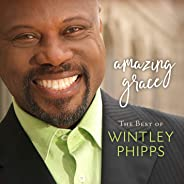 Best of Wintley Phipps: Amazing Grace