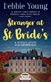 Stranger at St Bride's: A School Story for Grown-ups (Staffroom at St Bride's)