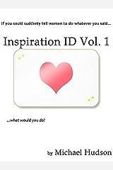 Inspiration ID Vol. 1 Kindle Edition