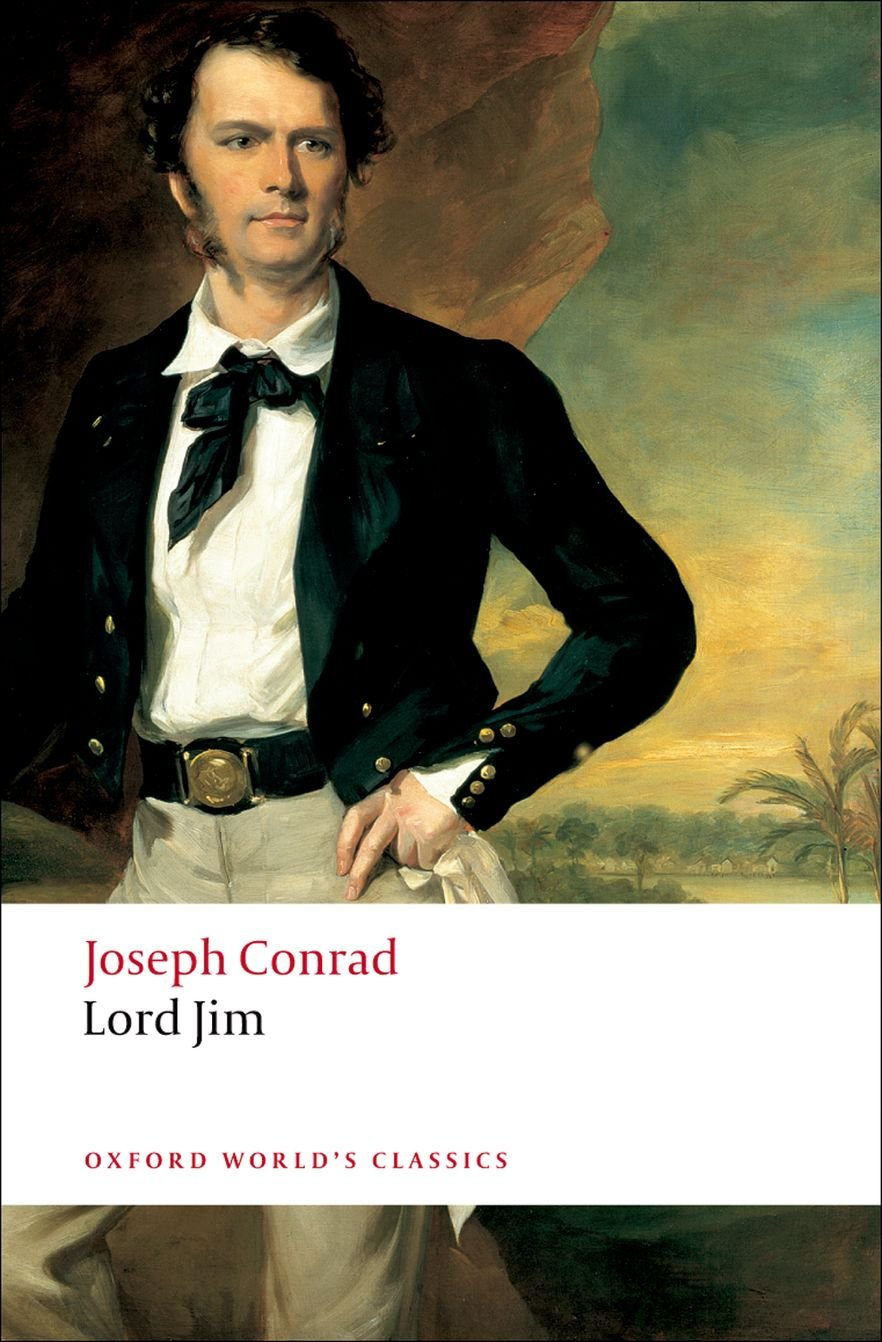 Amazon.com: Lord Jim (Oxford World's Classics) (9780199536023): Joseph  Conrad, Jacques Berthoud: Books