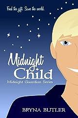 Midnight Child (Midnight Guardian Series Book 3) Kindle Edition