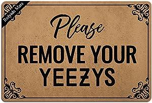 Ruiyida Please Remove Your Yeezys Entrance Floor Mat Funny Doormat Door Mat Decorative Indoor Doormat Non-Woven 23.6 by 15.7 Inch Machine Washable Fabric Top
