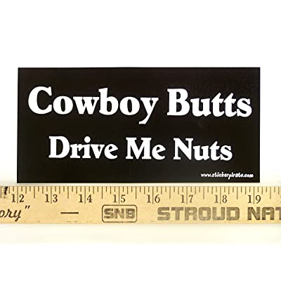 Magnet Cowboy Butts Drive Me Nuts Magnetic Bumper Sticker: Automotive