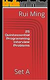 25 Quintessential Programming Interview Problems: Set A (Code Katas Book 1) (English Edition)