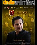 AUTOR TRANSFORMACIONAL: Sistema infalible para transformarte en un experto, autoridad o celebridad de tu carrera…
