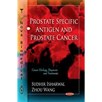 Prostate Specific Antigen and Prostate Cancer (Carcer Etiology, Diagnosis and Treatments)