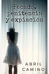 Pecado, penitencia y expiación (Spanish Edition) Kindle Edition