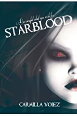 Starblood (The Starblood Series Book 1) Kindle Edition