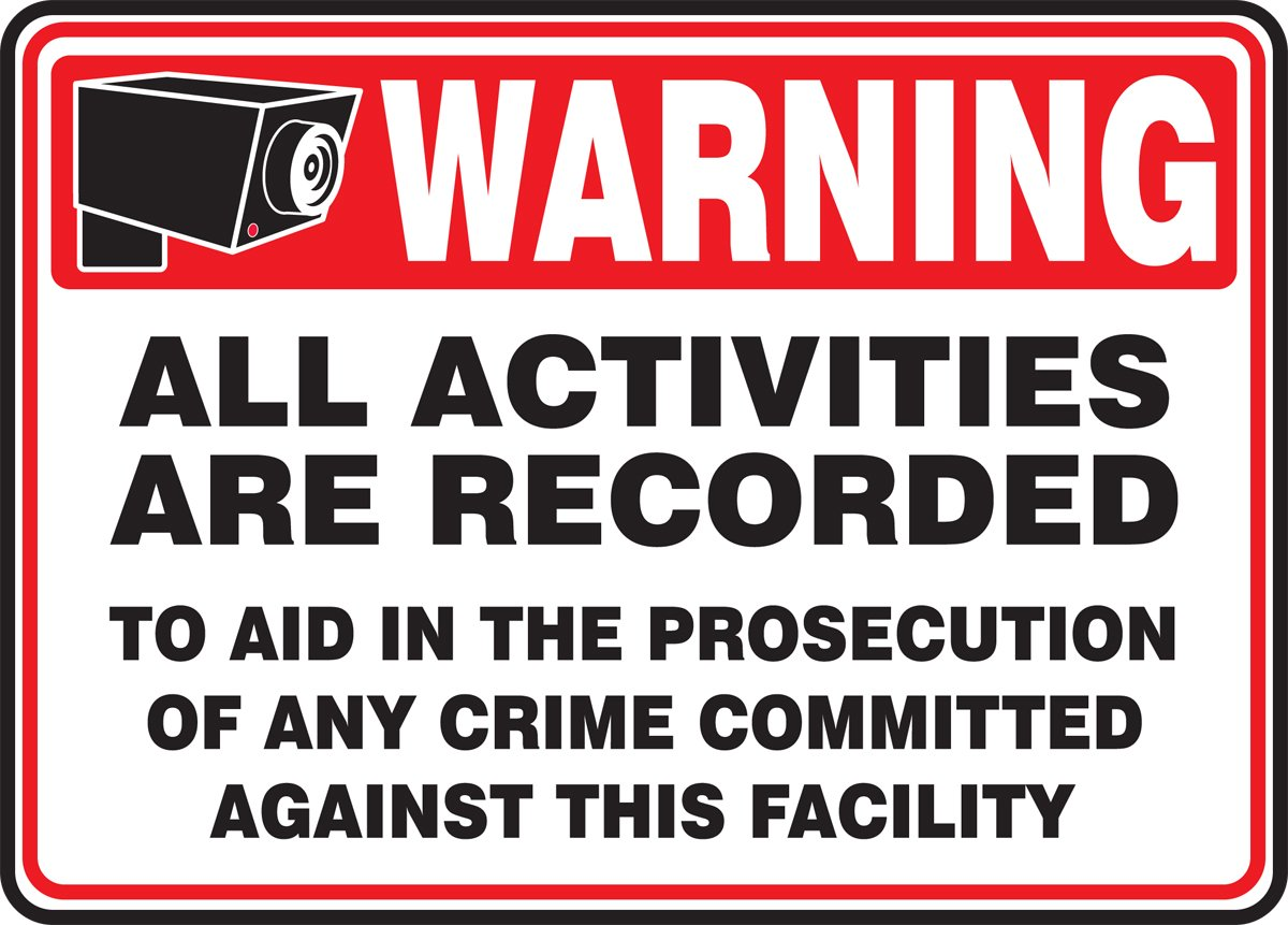 Accuform MASE305VA Aluminum Safety Sign, Legend ''WARNING ALL ACTIVITIES ARE RECORDED TO AID IN THE PROSECUTION OF ANY CRIME COMMITTED AGAINST THIS FACILITY'' with Graphic, 10'' Length x 14'' Width, Red/Black on White