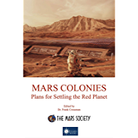 MARS COLONIES: Plans for Settling the Red Planet (English Edition)