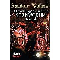 Smokin' Valves: A Headbanger's Guide To 900 NWOBHM