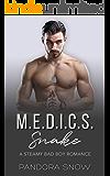Snake: M.E.D.I.C.S.: A Steamy Instalove Military Medical Romance