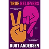 True Believers: A Novel