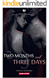Two Months and Three Days: A Contemporary Love Story (Sinister Romance Book 1)