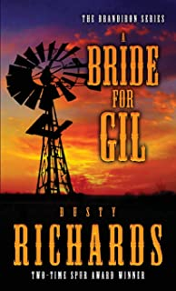 A Bride for Gil (The Brandiron)