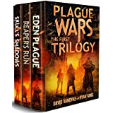 Plague Wars: Infection Day: The First Trilogy: Three apocalyptic sci-fi technothriller adventures (Plague Wars Series Book 12