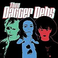 Thee Dagger Debs [Vinyl LP]