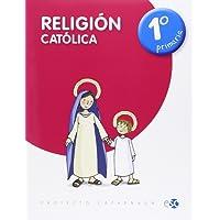RELIGIÓN CATÓLICA 1º DE PRIMARIA - 9788480774819