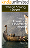 Viking Treasure Hoarders Abroad (Omega Viking Series Book 4) (English Edition)