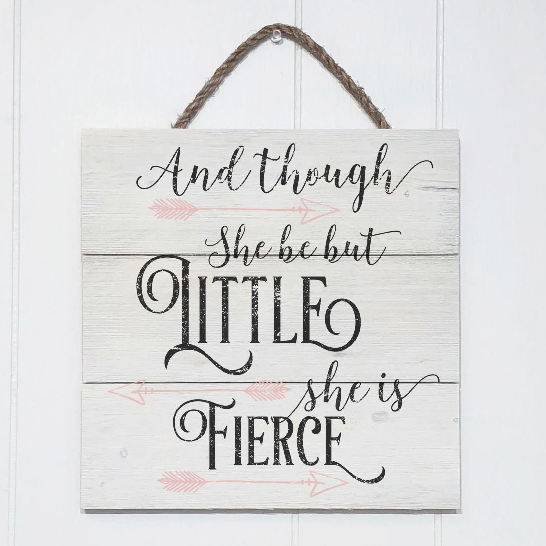 Artblox Rustic Nursery Room Sign And Though She Be but Little She is Fierce Quotes, Arrows Ornaments Artwork, Barn Wood Pallet Farmhouse Wooden Plaque Art Print, 10.5x10.5 - White