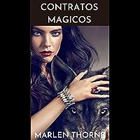 CONTRATOS MAGICOS: Una historia de ficción romántica con un final inesperado