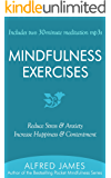Mindfulness Exercises (Includes Two 30-Minute Meditation Mp3s)
