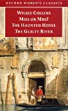 Miss or Mrs? / The Haunted Hotel / The Guilty River