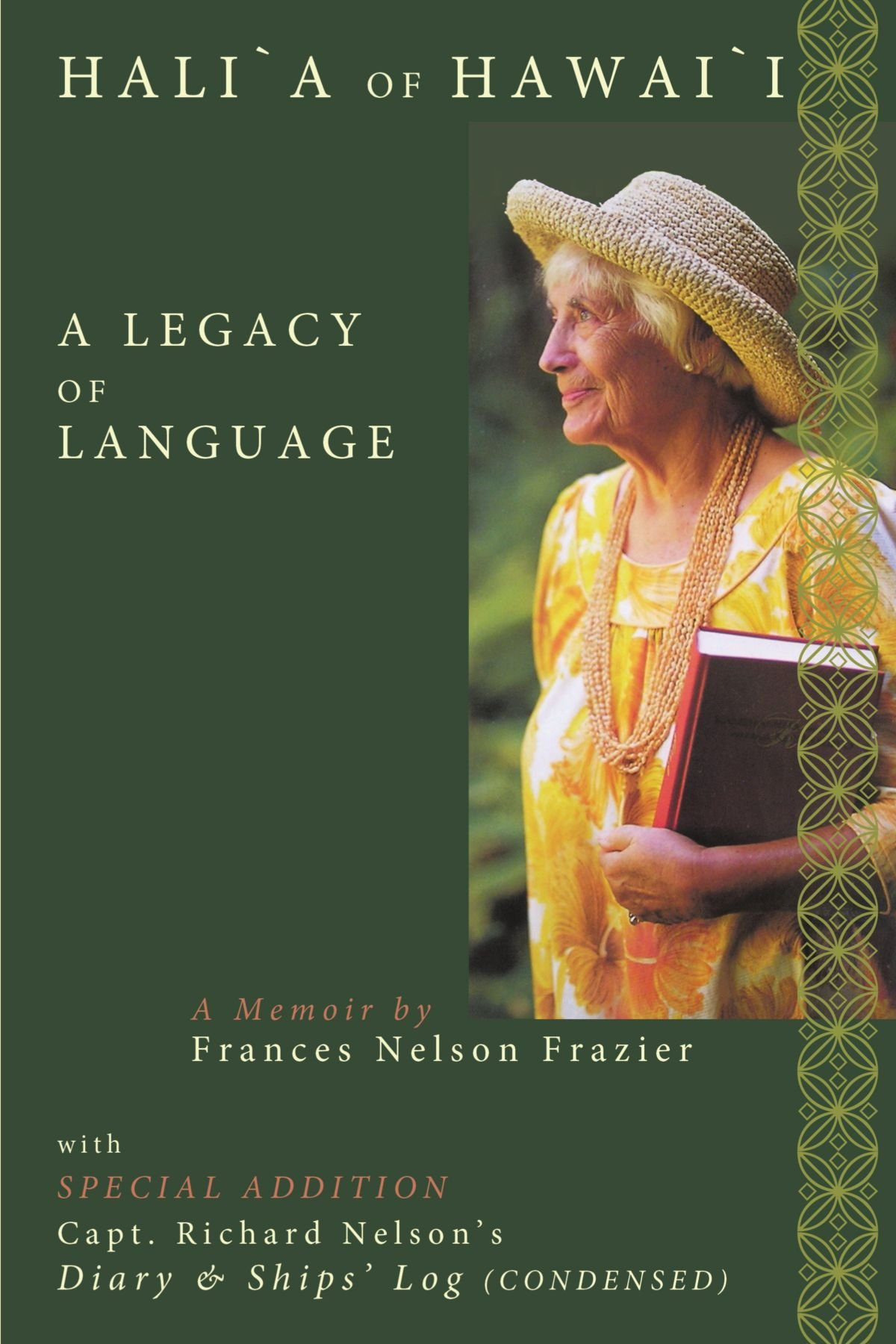 Hali'a of Hawai'i: A Legacy of Language by AuthorHouse