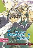 Ab sofort Dämonenkönig! (Nippon Novel), Band 3