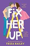 Fix Her Up: A Novel