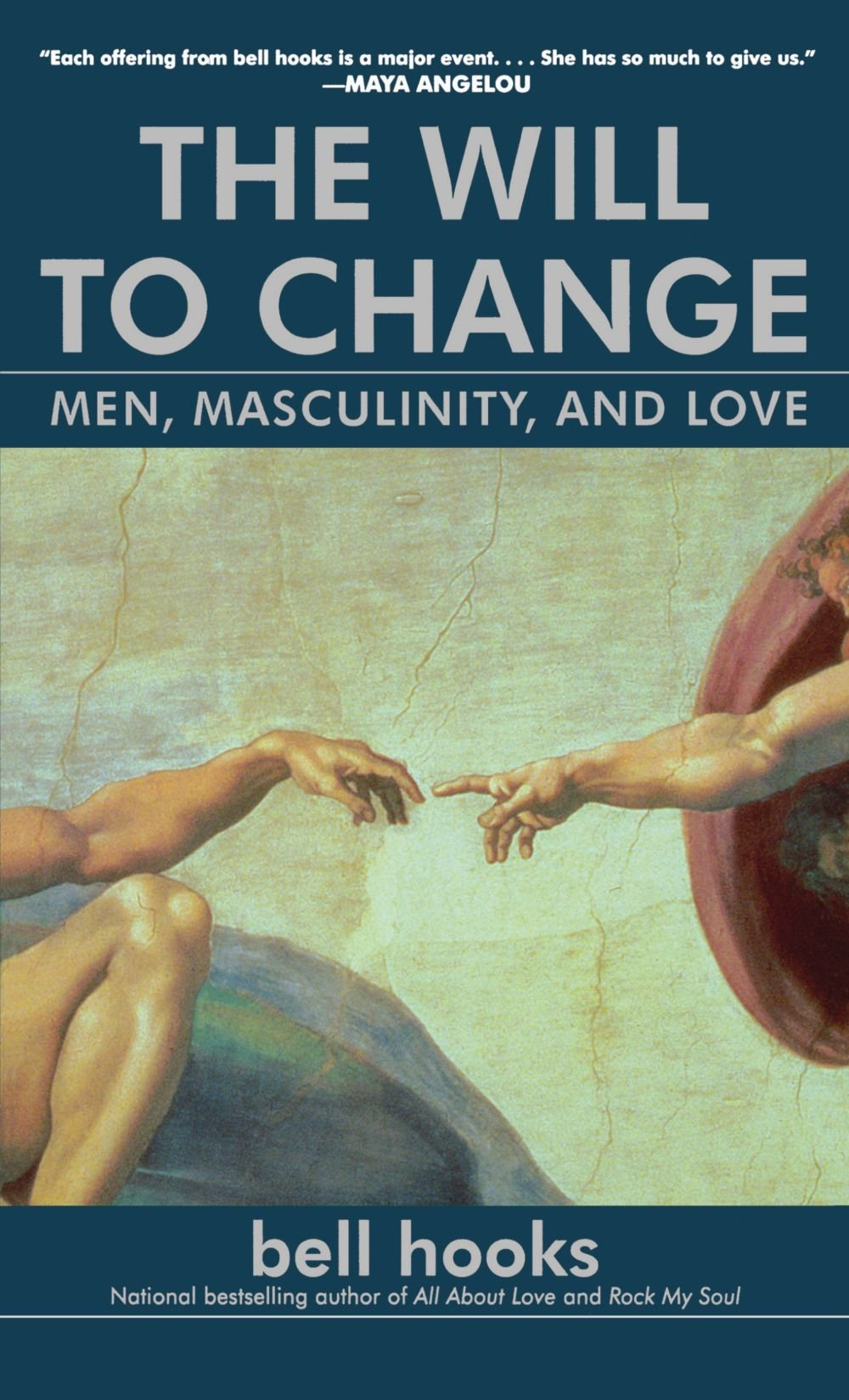 the will to change men masculinity and love bell hooks the will to change men masculinity and love bell hooks 9780743456081 amazon com books
