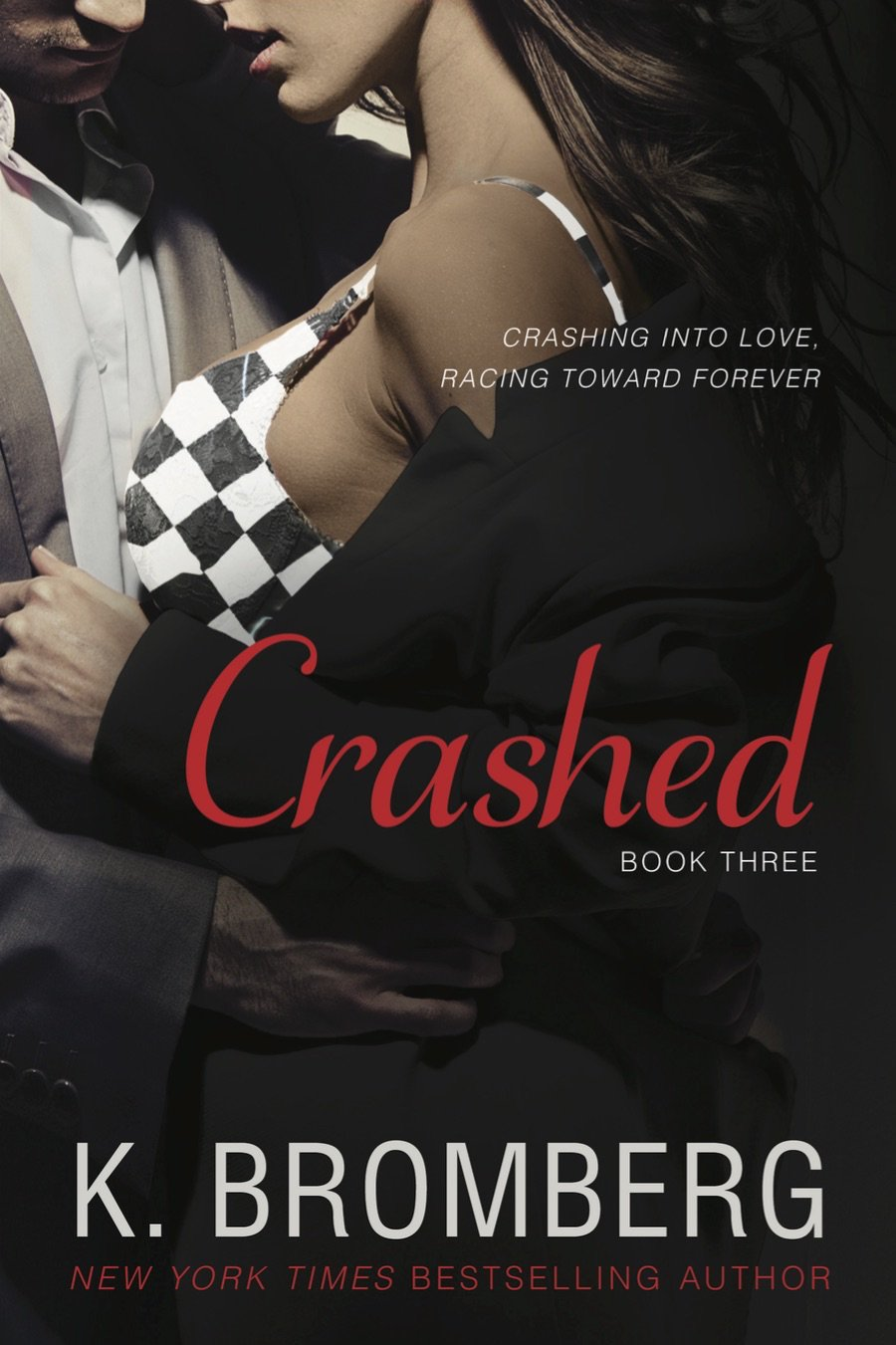 Crashed (The Driven Trilogy) by EverAfter Romance